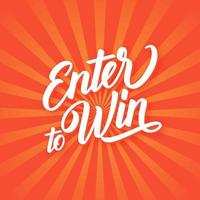 Enter To Win Hand Lettering Banner vector