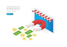 Customer retention strategy with magnet attracting money vector