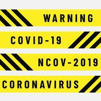 Police Tape with Covid-19 Warning
