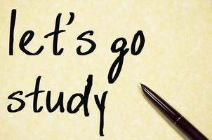 let's go study text write on paper