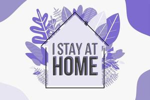 Trendy Purple I Stay at Home Poster with Foliage