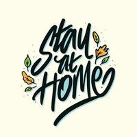 Stay at Home Lettering in Black with Leaf Designs