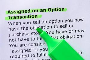 Assigned on an Option Transaction