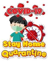 Stay home quarantine poster  with boy wearing mask