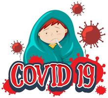 Font design for word covid-19 with sick boy having fever