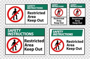 Safety Instructions Restricted Area Keep Out Symbol Sign Set