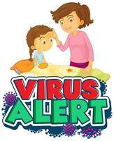 Virus alert poster with sick girl in bed