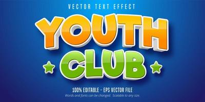 Youth club cartoon style text effect