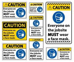 Caution Everyone Must Wear A Face Mask Signs vector