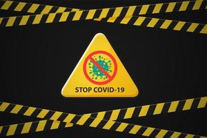 Police tape borders with Stop Covid-19 warning sign