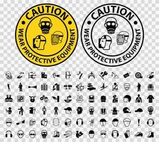 Caution Wear Protective Equipment Emblem Set vector