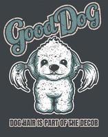 Good Dog Vintage Poster  vector