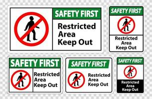 Safety First Restricted Area Keep Out Symbol Sign vector