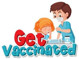 Girl getting vaccinated with Get Vaccinated text vector