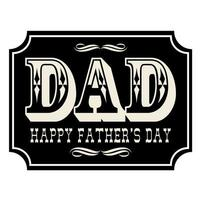 Happy fathers day placard