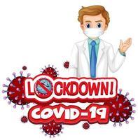 Médecin de sexe masculin masqué avec texte de verrouillage Covid-19 vecteur