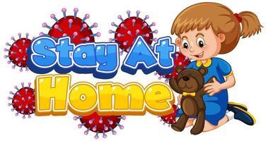 cartel de quedarse en casa con niña hoding bear vector