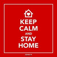 Keep calm and stay at home Coronavirus poster
