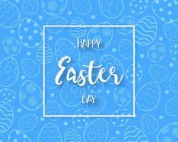Happy Easter Day frame and blue egg pattern