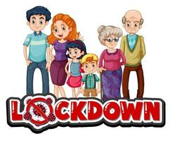 Lockdown sign with happy family vector
