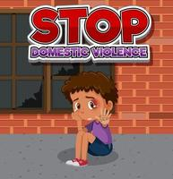Stop domestic violence font design with sad boy sitting alone vector