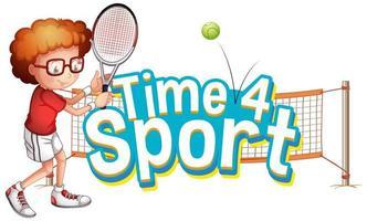 lettertype ontwerp voor woord tijd voor sport met jongen tennissen