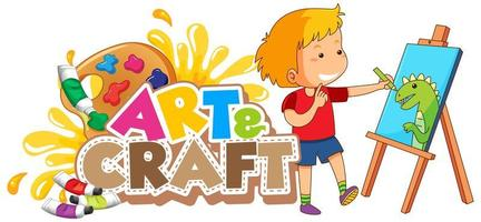 Font design for word art and craft with boy drawing on canvas vector