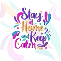 Typography ''Stay at Home and Keep Calm''