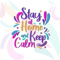 tipografía '' quédate en casa y mantén la calma ''