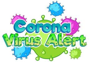 Coronavirus alert sign template with virus cells