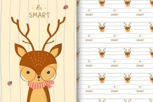 Be Smart Deer Pattern