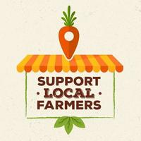 Support local farmers design vector