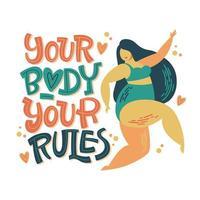 seu corpo, suas regras. design de letras positivas do corpo. vetor