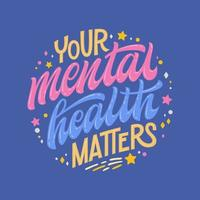Your mental health matters hand drawing