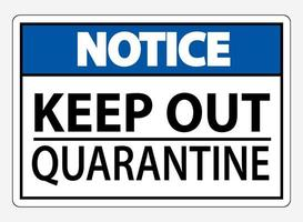 Keep Out Quarantine On White Background vector