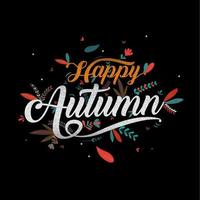 Distressed happy autumn calligraphy poster vector
