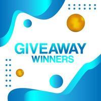 Giveaway winners banner fluid abstract design vector
