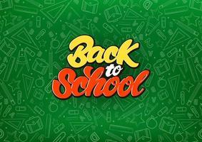 Back to school celebrate in lettering style on chalkboard  vector