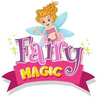 Typographic pink design for word fairy magic with fairy flying vector