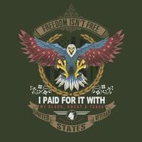 Freedom isn't free America eagle veteran design vector