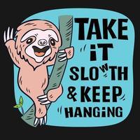 Take it slow Sloth vector