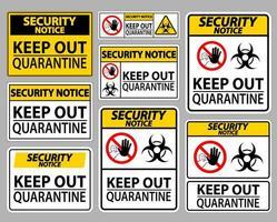 Keep Out Quarantine Sign Set vector