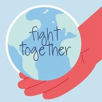 Hand and planet earth with fight together sign