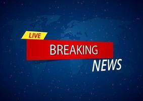 Live breaking news banner on blue world map vector