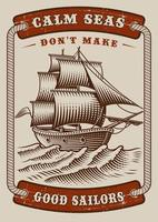 Nautical poster with vintage ship in the sea vector