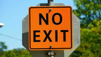 No Exit Sign, Traffic Sign, Orange Square Message video