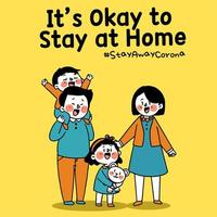 It's Okay to Stay at Home Coronavirus Prevention