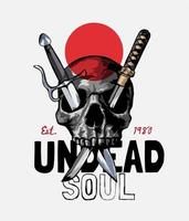 Undead Soul Slogan with Skull and Crossed Swords vector