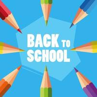 Back to school poster with colored pencils