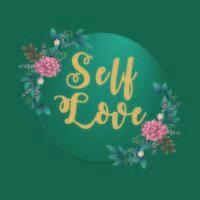 Self Love Floral Frame vector